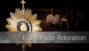 Eucharistic Adoration Resumes