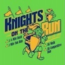 Knights on the Run - May 12th!