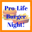 Come to ProLife Burger Night, Sept. 14th!