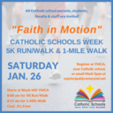 """Faith in Motion"" 5K Run/Walk Kicks Off Catholic Schools Week 2019"
