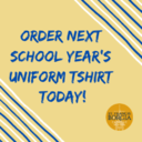Order Next Year's Uniform Casual Day/Field Day Tshirt Today!