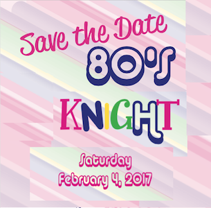 MARK YOUR CALENDARS FOR 80'S KNIGHT!