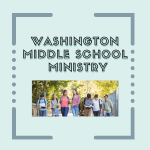 Washington Middle School Ministry Meets March 9
