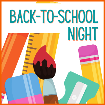 Back to School Night August 16th!