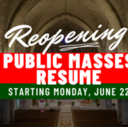 Masses Open to the Public Starting Monday, June 22 - Welcome Back, St. Ann DC Family!