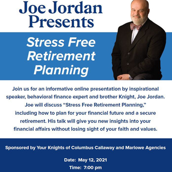 Stress Free Retirement Planning Online Presentation - Sponsored by the Knights of Columbus