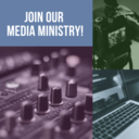 Join Our Media Ministry!