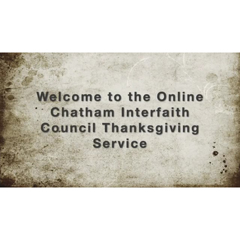 Online Chatham Interfaith Council Thanksgiving Service