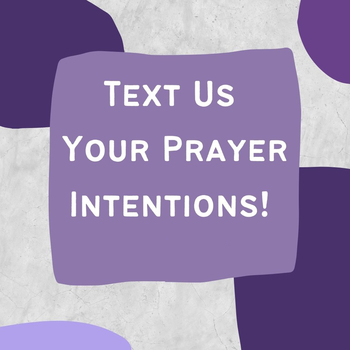 Text Corpus Christi your Prayer Intentions!!