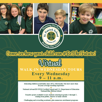 """Tour"" St. Patrick School at Virtual Walk-In Wednesdays"