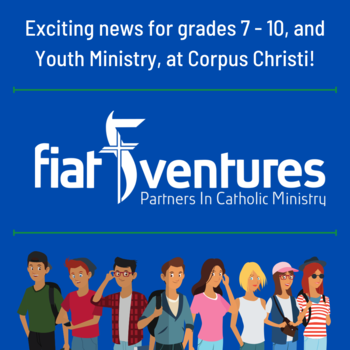 Exciting News for Grades 7-10 and Youth Ministry!
