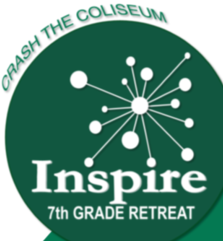 Crash the Coliseum: INSPIRE - 7th Grade Retreat - Feb. 15