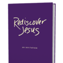 "Time for the ""Rediscover Jesus"" Book Discussion"