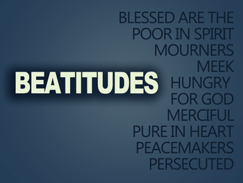 THE BEATITUDES: OUR BLESSINGS all through October