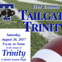 31st Annual Tailgate Trinity, Saturday, August 26, 2017, 9 AM to Noon