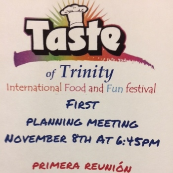Taste of Trinity Planning Meeting, November 8th