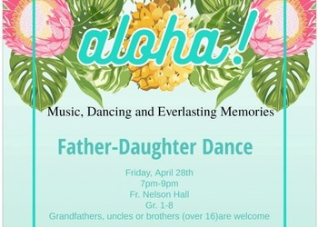 Father/Daughter Dance April 28th