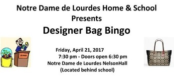 Designer Bag Bingo Friday 4/21 at 7 pm (Doors Open 6:30 pm)