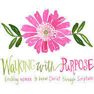 Walking with Purpose…the modern woman's  guide to the Bible.