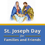 St. Joseph Day for Family and Friends