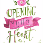 Walking with Purpose: Opening Your Heart
