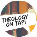 Theology on Tap: South Hills Alive