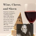 Wine, Cheese, and Sheen