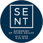 SENT: Gathering of Young Adults