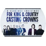Casting Crowns and For King & Country Christmas Tour
