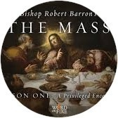 "Bishop Barron's ""The Mass"""