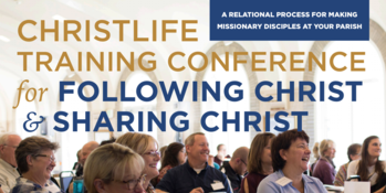 ChristLife Training Conference