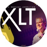 XLT: Music, Message, Adoration