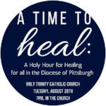 A Time to Heal: Holy Hour for Healing