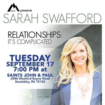 """Relationships: It's Complicated"" with Sarah Swafford"
