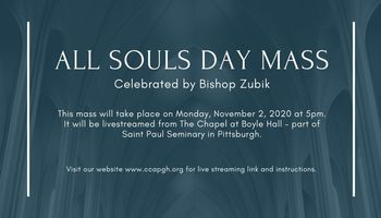 All Souls Day Mass with Bishop Zubik