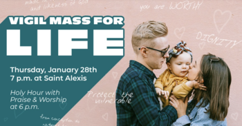 Holy Hour and Vigil Mass for Life