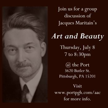 AAC Discussion Group - Maritain's Art & Beauty
