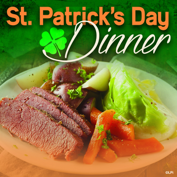 St. Patrick's Day Dinner March 14th