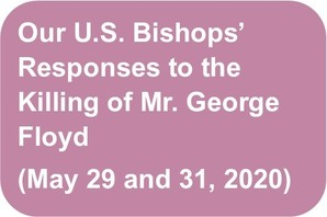 U.S. Bishop's response to the killing of George Floyd 5/29/2020 and 5/31/2020