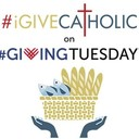 #IGiveCatholic - Tuesday, December 3, 2019
