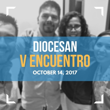 Diocesan Encuentro of Hispanic/Latino Ministry