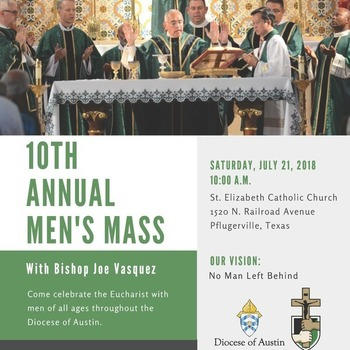 Annual Men's Mass (sponsored by the Central Texas Fellowship of Catholic Men)