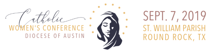 Catholic Women's Conference - Diocese of Austin - Austin, TX