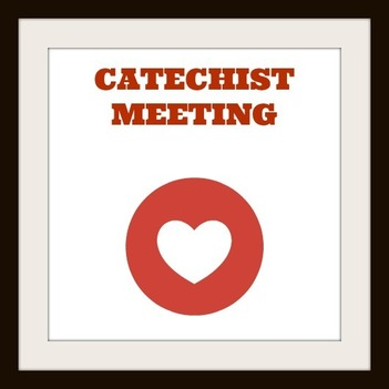 Catechist Meeting for the 2017-2918 Calendar Year