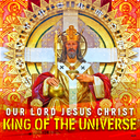 Pastor's Corner - Lord Jesus Christ, King of the Universe