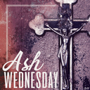 Pastor's Corner - Ash Wednesday Mass Schedule/Lent Information