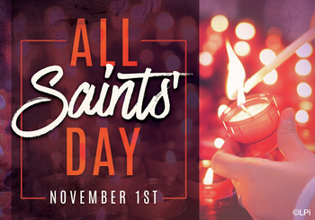 All Saints Day Mass Schedule in the Church - No Eucharistic Adoration