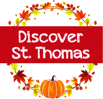 Discover St. Thomas! YOU MUST REGISTER at Eventbrite.com. to ATTEND - School