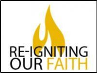 Re-igniting Our Faith Overview - Gathering Hall