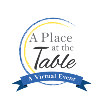 A Place at the Table - A Virtual Fundraising Event